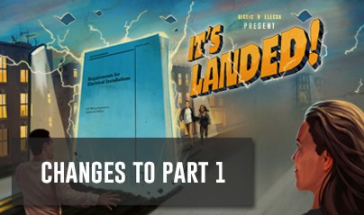 18th Edition - Changes to Part 1