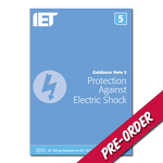 IET Guidance Note 5: Protection Against Electric Shock | 18th Edition