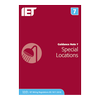 IET Guidance Note 7: Special Locations | 18th Edition